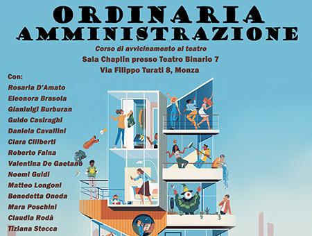ORDINARIA AMMINISTRAZIONE - PaeSaggi Teatrali