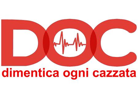 D.O.C. DIMENTICA OGNI CAZZATA - PaeSaggi Teatrali