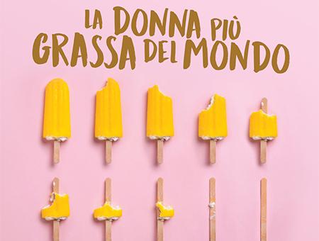 ANNULLATO - LA DONNA PIÙ GRASSA DEL MONDO