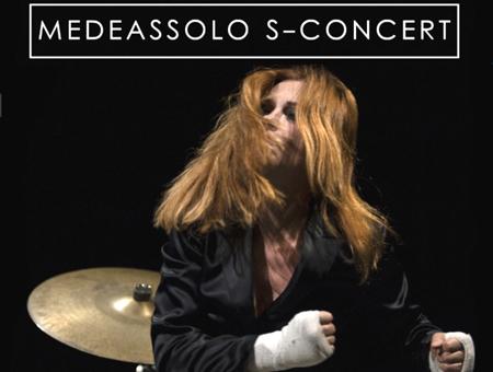 MEDEASSOLO S-CONCERT