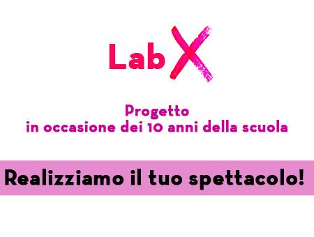 LABX - Realizziamo il tuo spettacolo