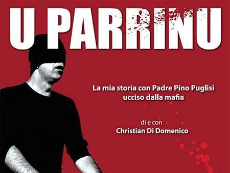 U PARRINU La mia storia con padre Pino Puglisi ucciso dalla mafia